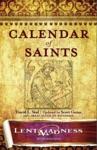 Calendar Of Saints Lent Madness 2013 Edition