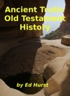 Ancient Truth Old Testament History