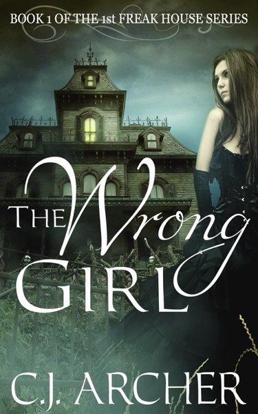 The Wrong Girl - C.J. Archer book cover