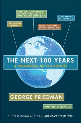 The Next 100 Years - George Friedman book