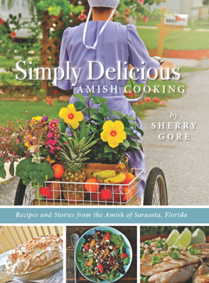 Simply Delicious Amish Cooking - Sherry Gore book