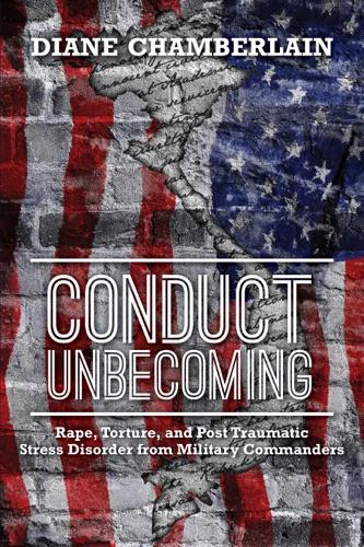 Diane Chamberlain - Conduct Unbecoming