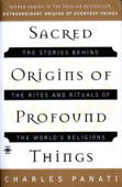 Sacred Origins of Profound Things