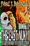 The Last Nukyi Fear Cosmic Annihilation