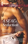 A SEALs Seduction