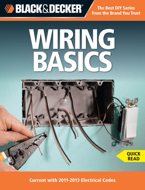 Prime Black Decker Wiring Basics By Editors Of Cpi On Apple Books Wiring Digital Resources Timewpwclawcorpcom