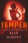 Temper A Mindspace Investigations Novella Book 47