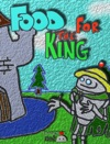 Food For The King 20