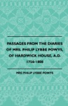 Passages From The Diaries Of Mrs Philip Lybbe Powys Of Hardwick House AD 1756-1808 1899