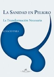 Download and Read Online La sanidad en peligro