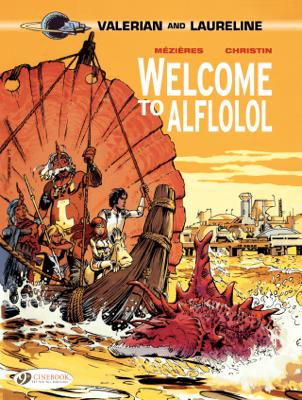 Valerian & Laureline - Volume 4 - Welcome to Alflolol - Pierre Christin book