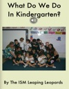 What Do We Do In Kindergarten