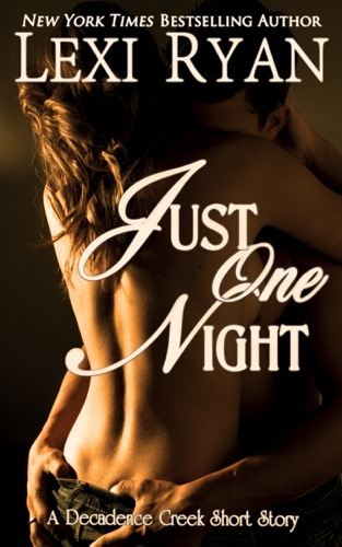 Lexi Ryan - Just One Night