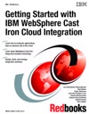 Getting Started With IBM WebSphere Cast Iron Cloud Integration