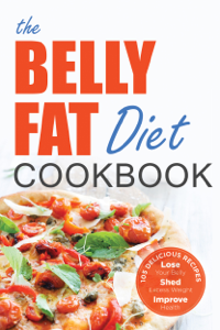The Belly Fat Diet Cookbook Summary