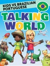 Kids Vs Brazilian Portuguese  Talking World