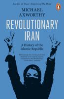 Michael Axworthy - Revolutionary Iran artwork