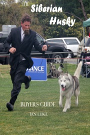 THE SIBERIAN HUSKY BUYERS GUIDE