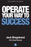 Operate Your Way To Success