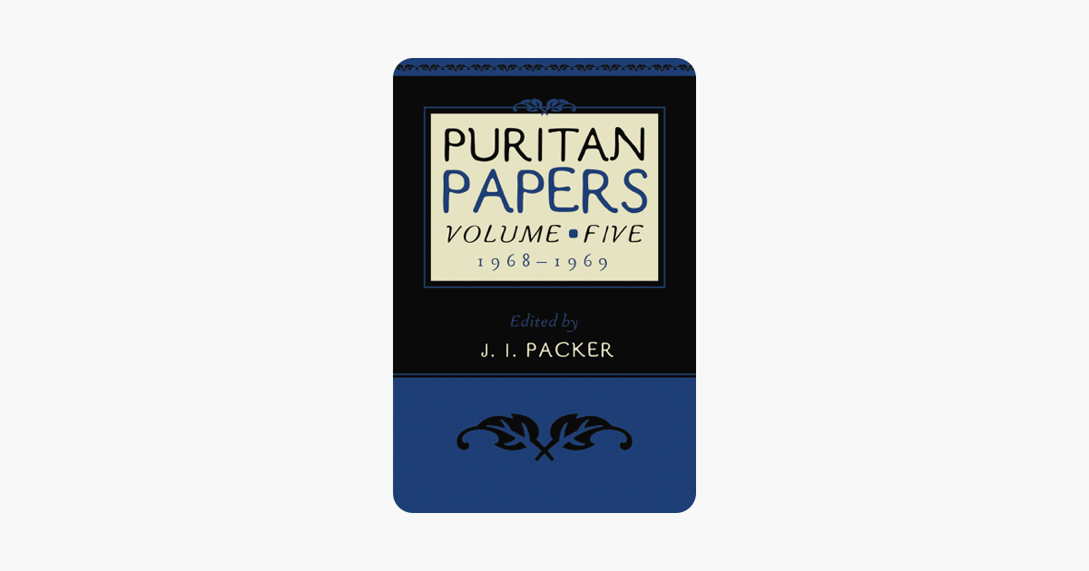 Puritan Papers: Vol. 5, 1968-1969