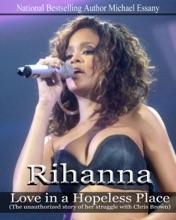 Rihanna: Love In A Hopeless Place