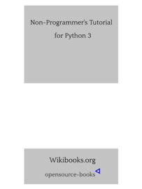 Non-Programmer's Tutorial for Python 3 book
