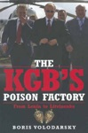 The KGBs Poison Factory