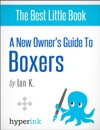 A New Owners Guide To Boxers