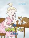 The Smart-Er Story