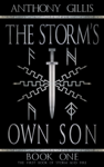 The Storm's Own Son: Book One