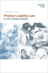 A Manufacturers Guide To Product Liability Law In The United States