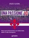 Una Passione Da 10