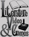 Literature  Video Games