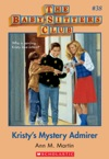 The Baby-Sitters Club 38 Kristys Mystery Admirer