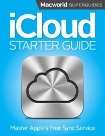 iCloud Starter Guide - Macworld Editors