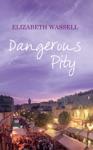 Dangerous Pity