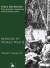 First Offensive The Marine Campaign For Guadalcanal Marines In World War II
