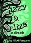 Izzy  Elizaan Alien Tale