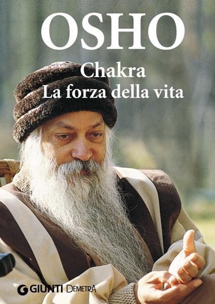 Chakra. La forza della vita