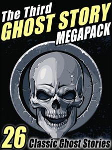 The Third Ghost Story Megapack