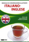 Manuale di conversazione illustrato Italiano-Inglese