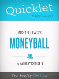Quicklet on Moneyball by Michael Lewis book