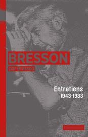 Bresson par Bresson