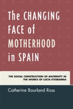 The Changing Face Of Motherhood In Spain