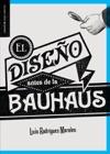 El Diseo Antes De La Bauhaus