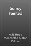 Surrey Painted