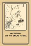 Midnight And The Snow Angel