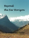 Beyond The Far Horizon