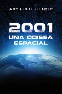 2001: Una odisea espacial (Odisea espacial 1) Book Cover
