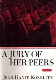 A Jury of Her Peers - Jean Hanff Korelitz by  Jean Hanff Korelitz PDF Download